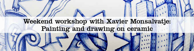 Weekend workshop with Xavier Monsalvatje